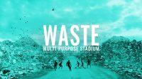 Waste - Multi Purpose Stadium
