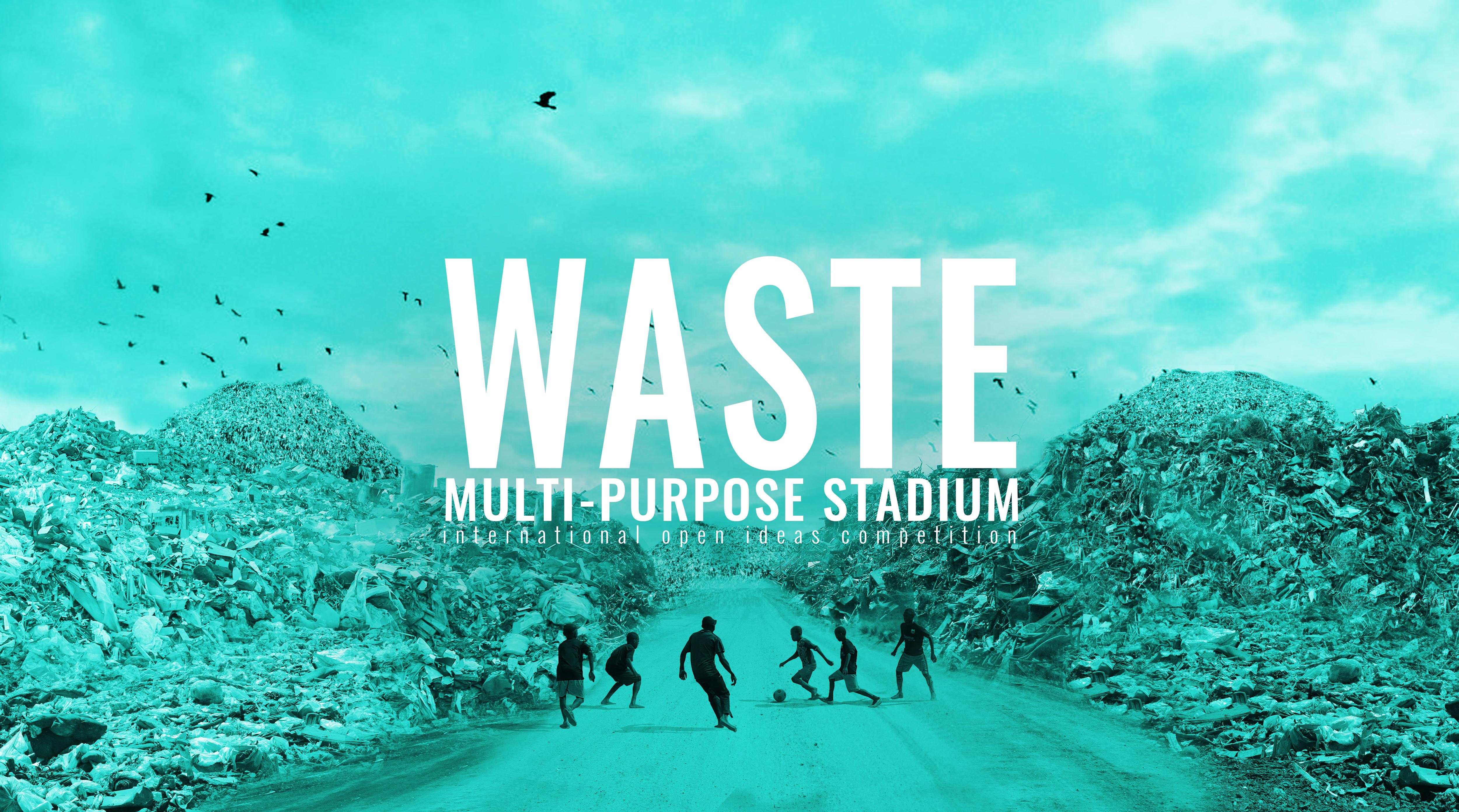 Waste – Multi Purpose Stadium
