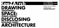 KooZA/rch for 'Drawing Spaces: Disclosing Architecture'